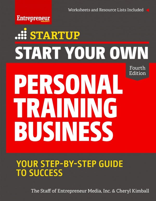 Start Your Own Personal Training Business, 4th Edition