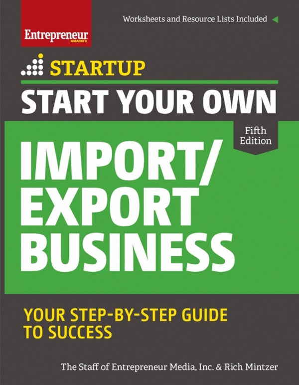 Start Your Own Import/Export Business, 5th Edition