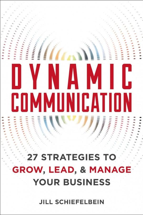Dynamic Communication