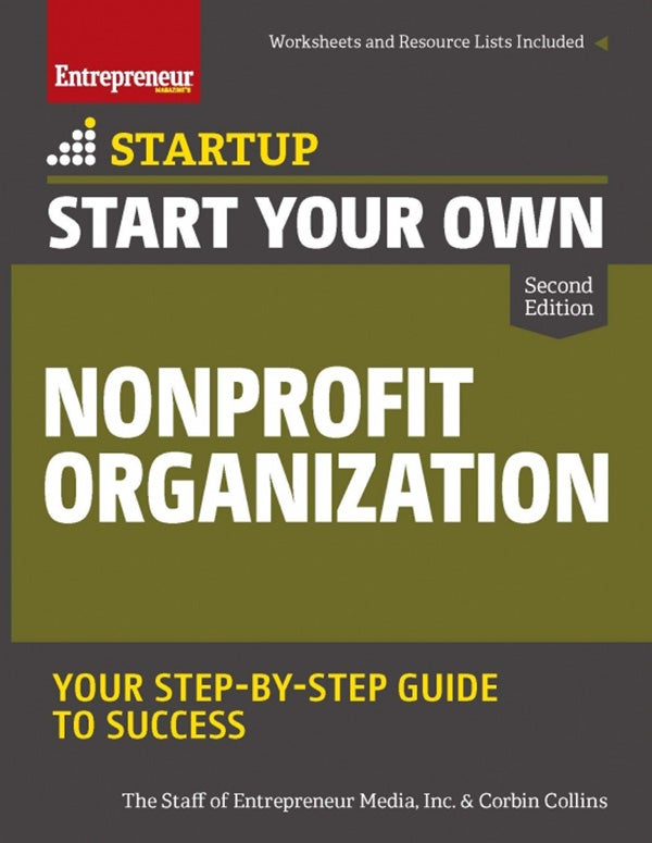 Start Your Own Nonprofit Organization, 2nd Edition