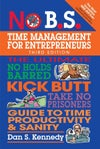 No B.S. Time Management for Entrepreneurs, 3rd Edition