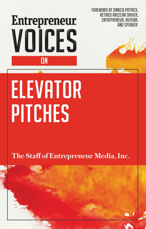 Entrepreneur Voices on Elevator Pitches