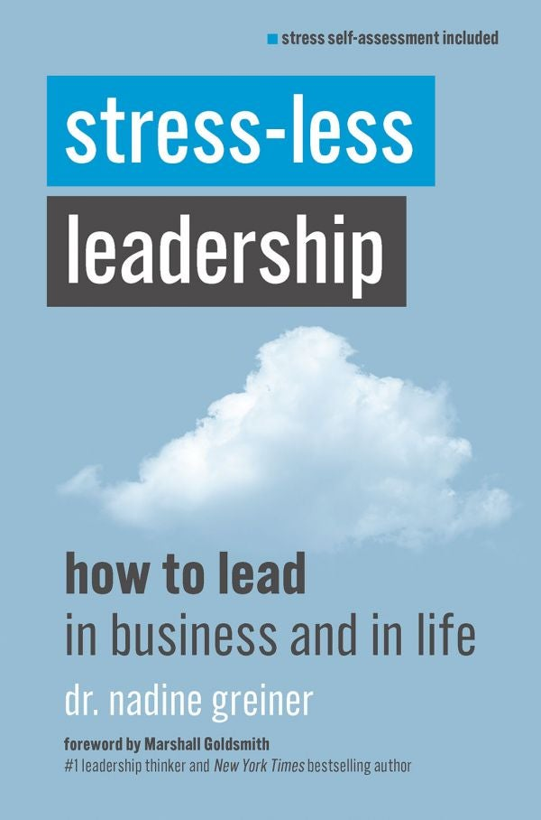 Stress-Less Leadership