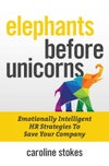 Elephants Before Unicorns