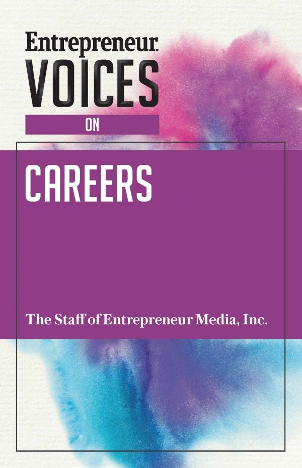 Entrepreneur Voices on Careers