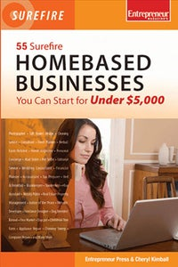 55 Surefire Homebased Businesses You Can Start for Under $5,000