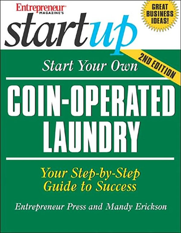 Start Your Own Coin-Operated Laundry 2E
