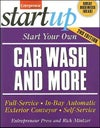 Start Your Own Car Wash and More 2E