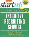 Start Your Own Executive Recruiting Business 2E