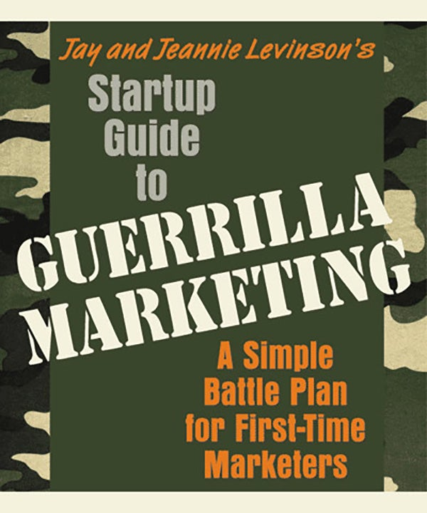 soft touch guerrilla marketing Guerrilla Marketing Campaigns Guerrilla Marketing Book