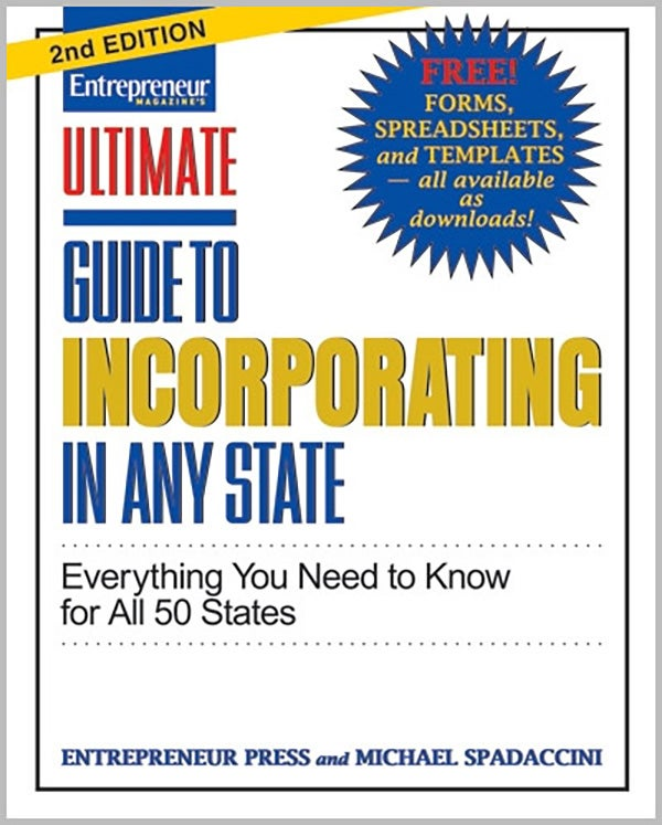 Ultimate Guide to Incorporating in Any State, 2nd Edition