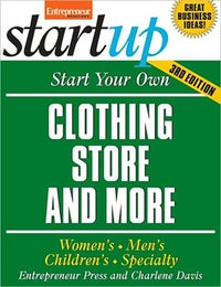 Start Your Own Clothing Store and More 3E