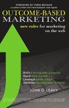 Outcome-Based Marketing: New Rules for Marketing on the Web