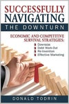 Successfully Navigating the Downturn