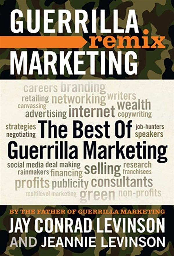 the essentials of guerrilla marketing Guerrilla Marketing Examples Guerrilla Marketing Strategy Examples