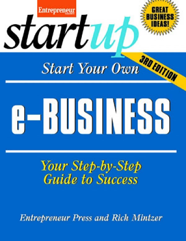 Start Your Own e-Business, 3rd Edition