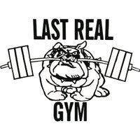 Last Real Gym