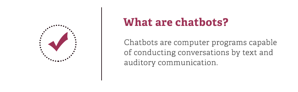 The Definitive Guide to Chatbots: These Bots Are Here to Serve