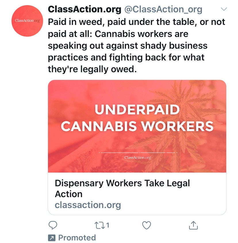 An ad on Twitter from ClassAction.org is putting out a call to budtenders who have been working in poor conditions.