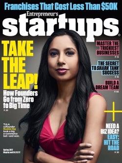 Entrepreneur Startups Magazine - March 2017