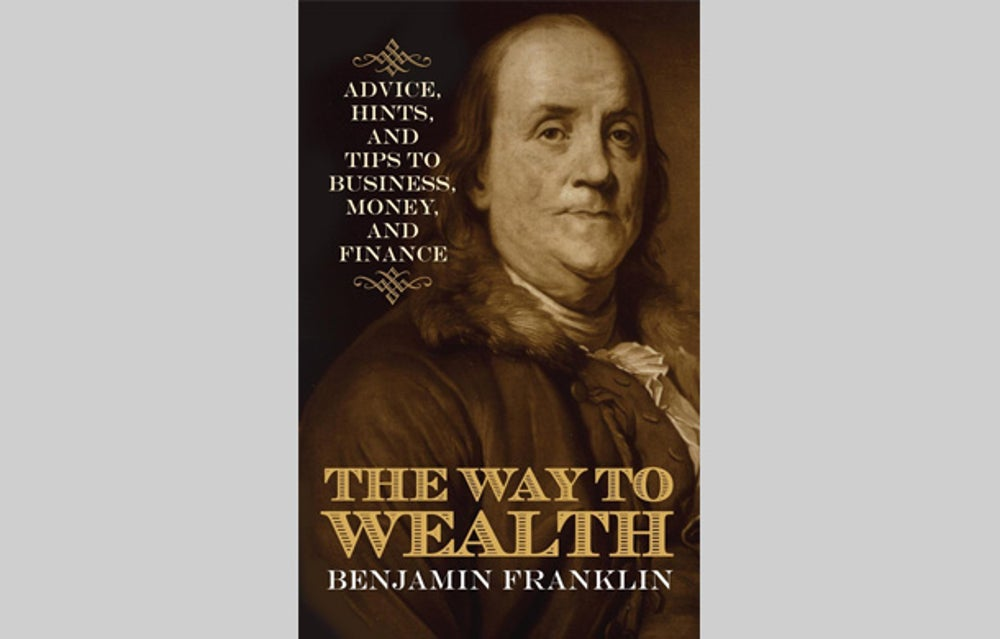 """""""The Way to Wealth: Advice, Hints, and Tips on Business, Money and Finance"""" (1758)"""