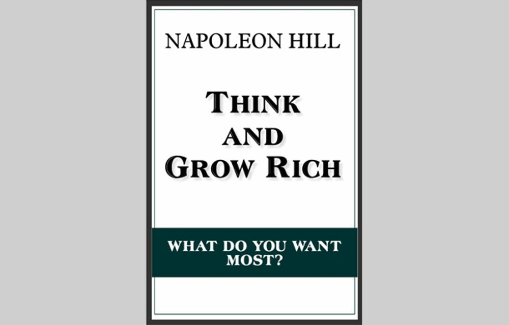 """""""Think and Grow Rich"""" (1937)"""