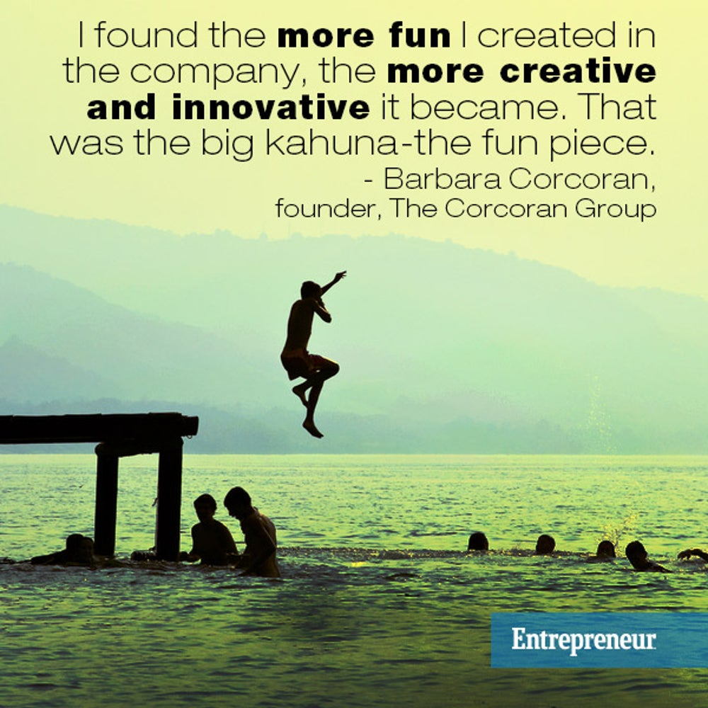 Having fun makes you more innovative.