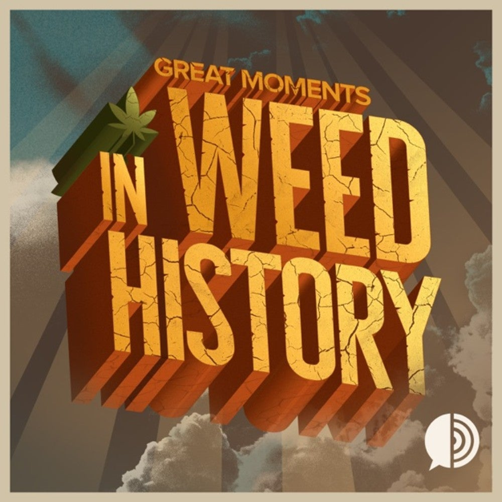 Great Moments In Weed History