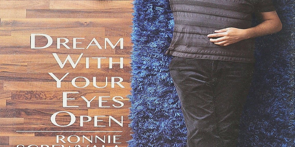 Dream With Your Eyes Open by Ronnie Screwvala