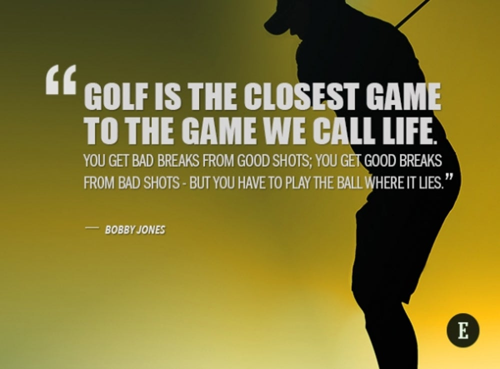 The Masters 60 Inspirational Golf Quotes For Entrepreneurs Magnificent Golf And Life Quotes