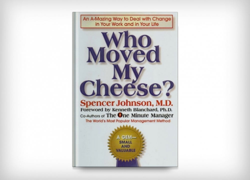 'Who Moved My Cheese?' by Spencer Johnson