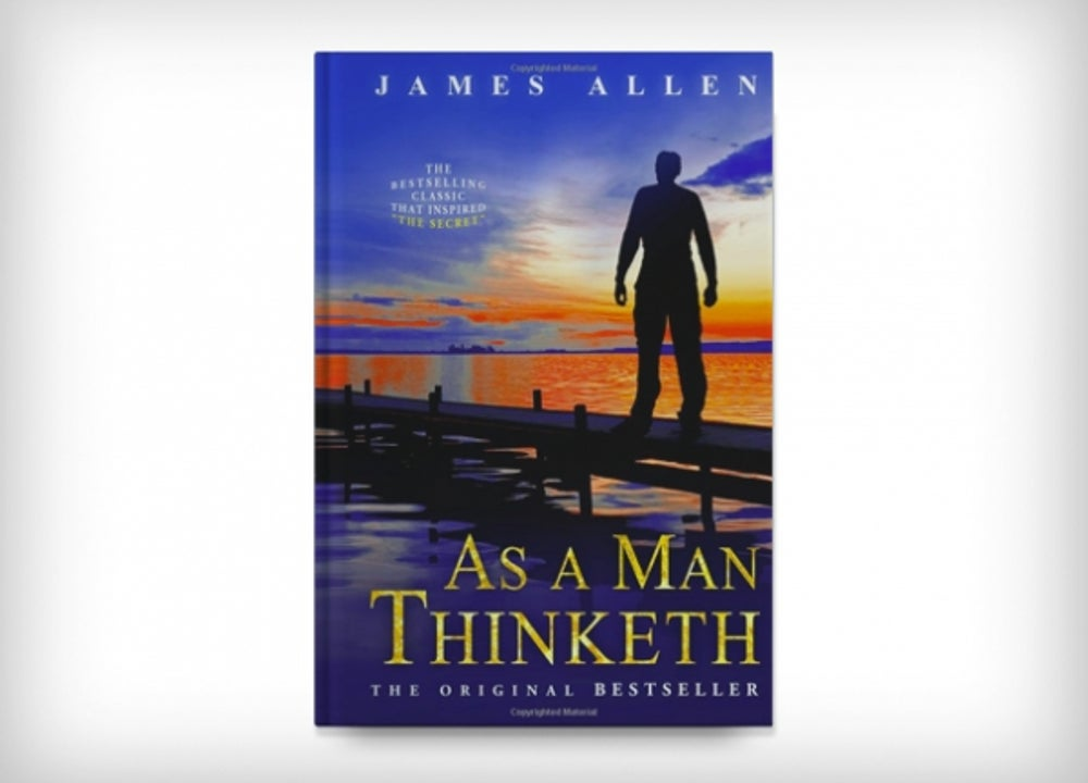 'As a Man Thinketh' by James Allen