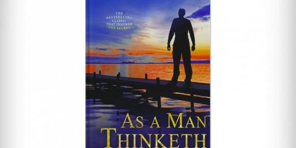 'As a Man Thinketh' by James Allen