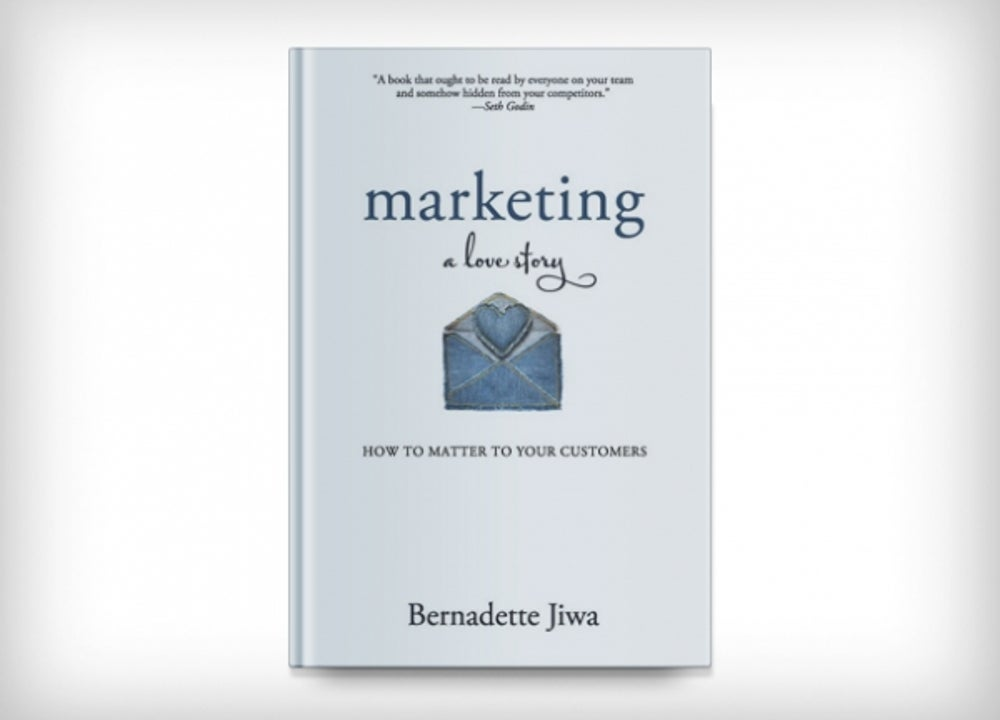 'Marketing: A Love Story' by Bernadette Jiwa