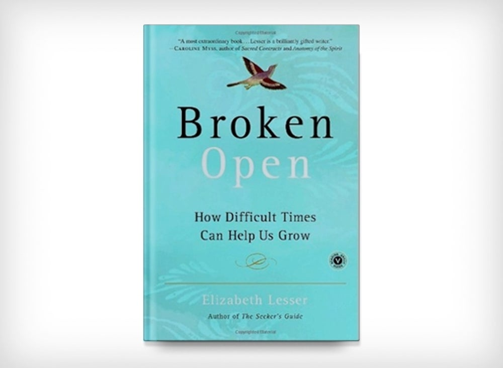 5. Broken Open: How Difficult Times Can Help Us Grow