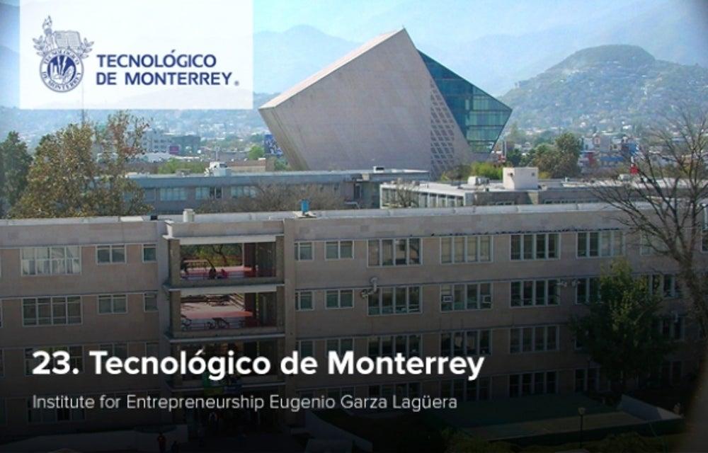 23. Tecnológico de Monterrey