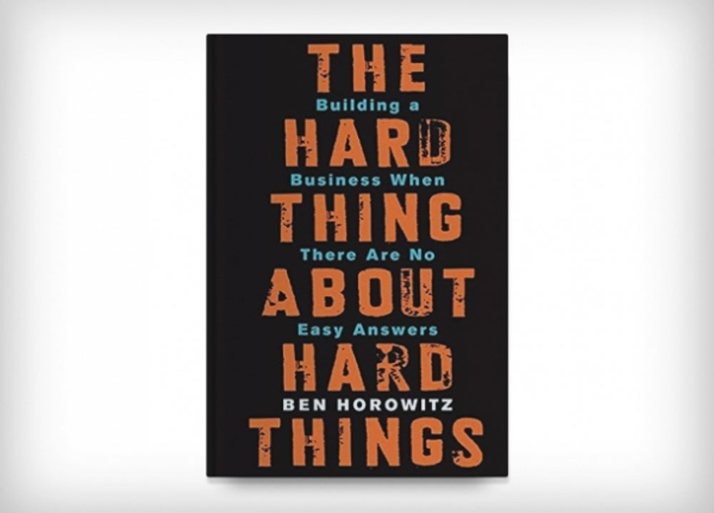 1. Hard Thing About Hard Things by Ben Horowitz