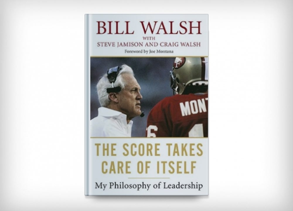 2. The Score Takes Care of Itself by Bill Walsh