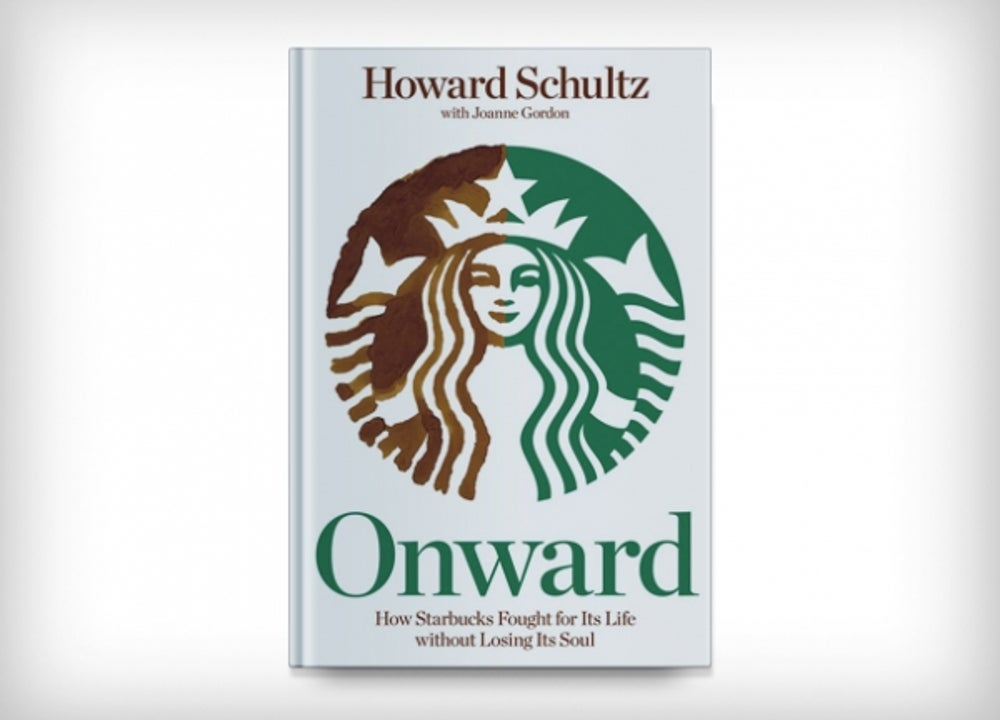 6. Onward: How Starbucks Fought for Its Life without Losing Its Soul by Howard Schultz