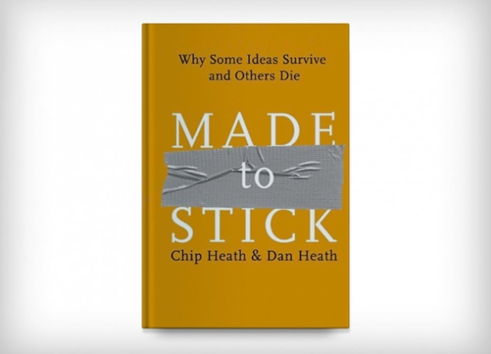 7. Made to Stick: Why Some Ideas Survive and Others Die by Chip Heath and Dan Heath