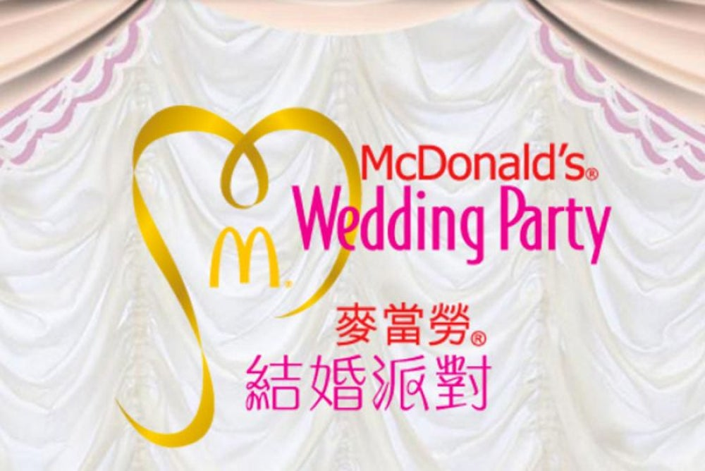 You can have your wedding party at McDonald's in Hong Kong.