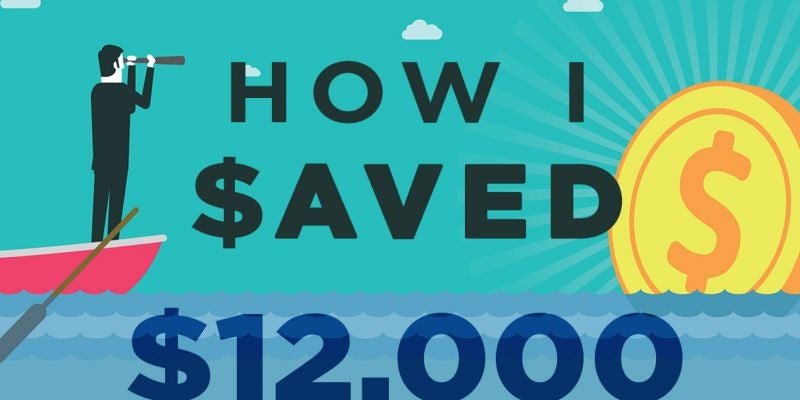 How I Saved $12,000