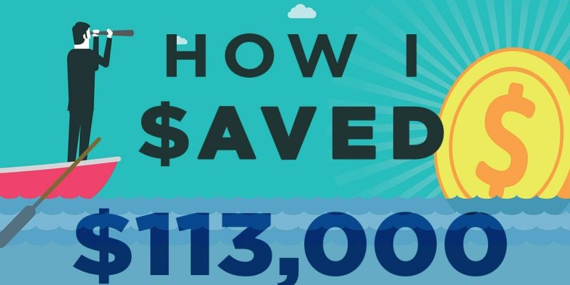 How I Saved $113,000
