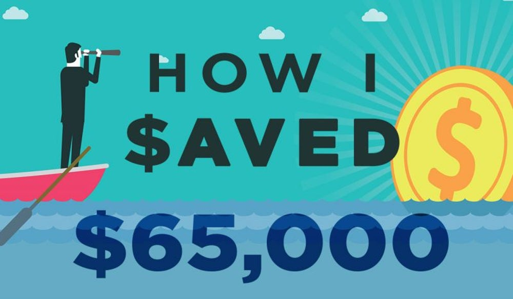 How I Saved $65,000