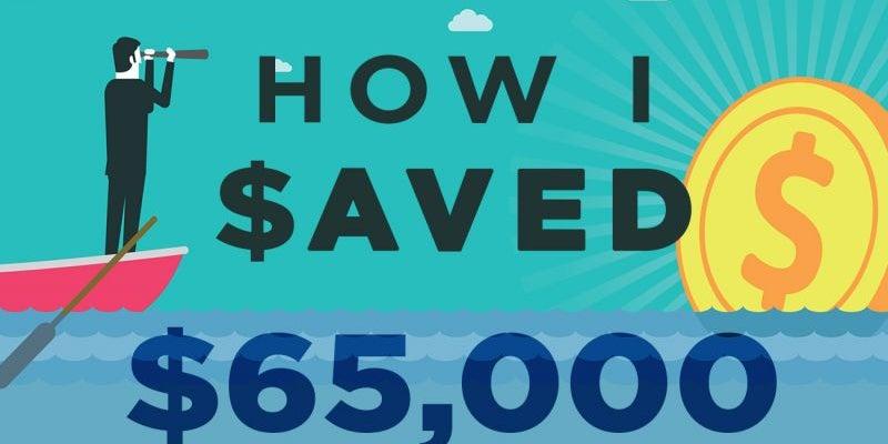 How I Saved $65,000