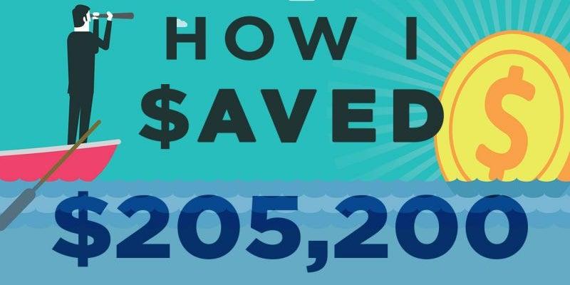 How I Saved $205,200