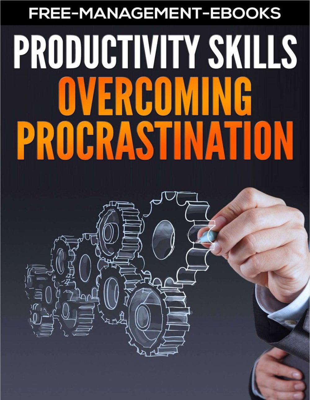 """Overcoming Procrastination – Productivity Skills"""