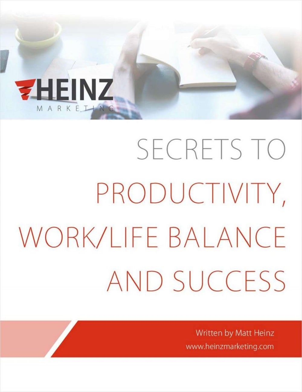 Secrets to Productivity, Work/Life Balance and Success