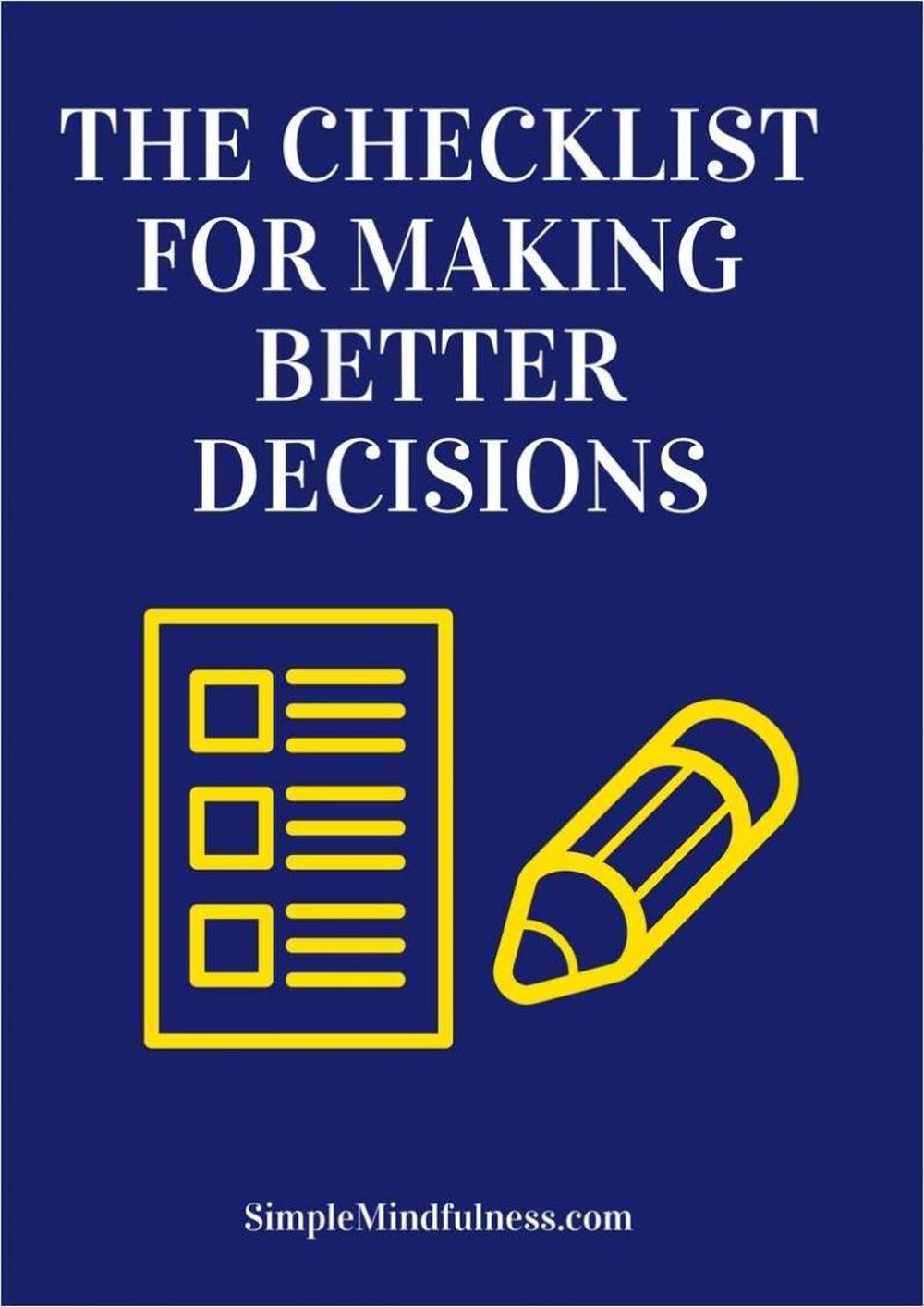 The Checklist for Making Better Decisions