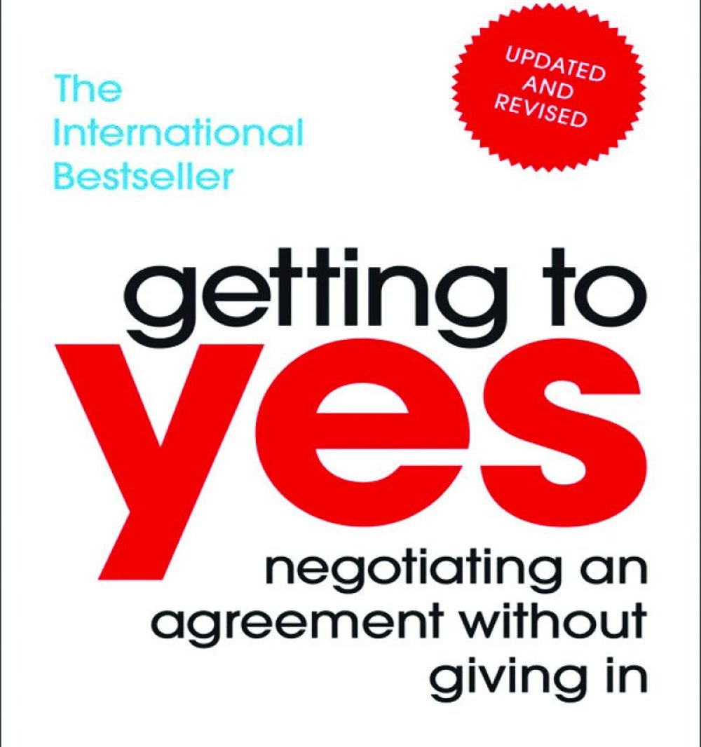 GETTING TO YES by Bruce Patton, Roger Fisher, and William Ury